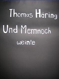 Und Memnoch weinte (German Edition)