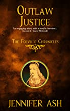 Outlaw Justice: The Folville Chronicles (Book 4)