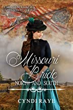 Missouri Bride (North and South: Civil War Brides Book 6)