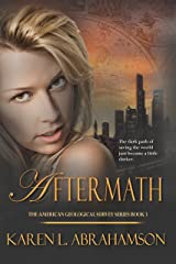 Aftermath (The American Geological Survey Book 3) Kindle Edition
