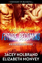 Future, Becoming (Project Mars Book 3)