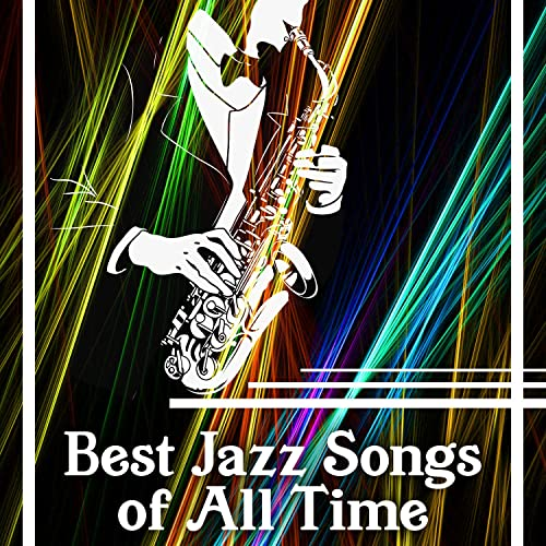 Best Jazz Songs Of All Time The 30 Most Quintessential Old Jazz Instrumental Songs Relaxing Music By Classical Jazz Academy On Amazon Music Amazon Com