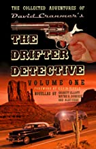 The Collected Adventures of the Drifter Detective: Volume One