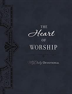 The Heart of Worship (MyDaily)