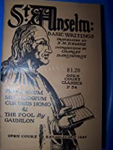 Saint Anselm: Basic Writings, Second Edition (Proslogium, Monologium, Gaunilon's: On Behalf of the Fool and Cur Deus Homo)