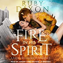 Fire in His Spirit: Fireblood Dragon Romance Series, Book 5