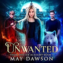 Unwanted: Their Shifter Academy, Book 1