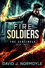 Fire Soldiers (The Sentinels Book 3) (English Edition)