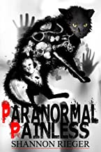 Paranormal Painless: A Young Adult Ghost Story Fiction Book