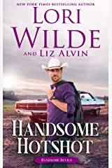 Handsome Hotshot: A Western Romance (Handsome Devils Book 5) Kindle Edition