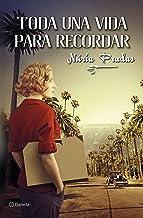 Toda una vida para recordar (Spanish Edition)