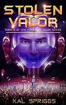 Stolen Valor (Forsaken Valor Book 2)