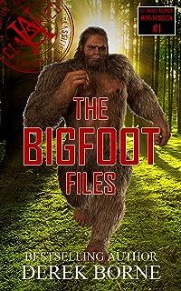The Bigfoot Files (UA CLASSIFIED Book 1)