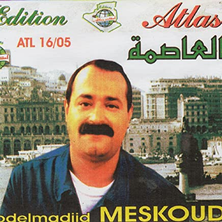 abdelmadjid meskoud ya dzayer ya el assima mp3