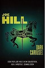 Dark Carousel: A Story Kindle Edition