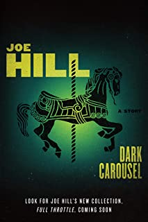 Dark Carousel: A Story