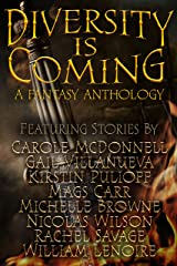 Diversity Is Coming Kindle Edition