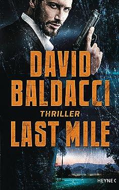 Last Mile: Thriller (Die Memory-Man-Serie 2) (German Edition)