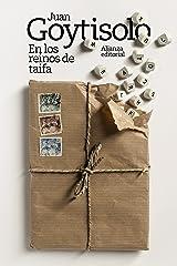 En los reinos de taifa (El libro de bolsillo - Bibliotecas de autor - Biblioteca Juan Goytisolo nº 3668) Versión Kindle