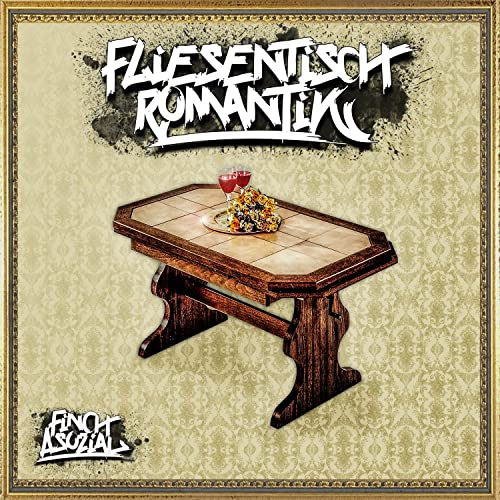 Fliesentisch Romantik Explicit Von Finch Asozial Bei Amazon Music