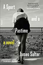 A Sport and a Pastime: A Novel (Picador Modern Classics)