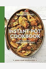 Good Housekeeping Instant Pot® Cookbook: 60 Delicious Foolproof Recipes (Good Food Guaranteed Book 15) Kindle Edition