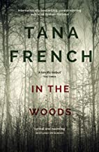 In the Woods: the inspiration for the major new BBC drama series DUBLIN MURDERS (Dublin Murder Squad series Book 1)