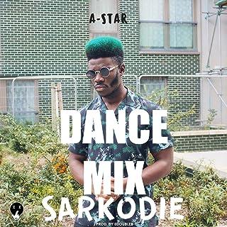 Sarkodie (Afrobeat Dance Mix)