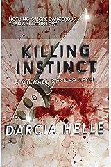Killing Instinct (Michael Sykora Suspense Novels Book 3) Kindle Edition