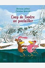 Les P'tites Poules - Coup de foudre au poulailler (Pocket Jeunesse t. 9) (French Edition) Kindle Edition
