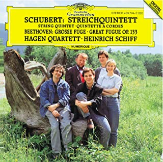 Schubert: String Quintet in C op. posth.163 D956 / Beethoven: Great Fugue in B flat major