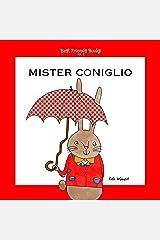 Mister Coniglio (Best Friends Books Vol. 2) (Italian Edition) Kindle Edition