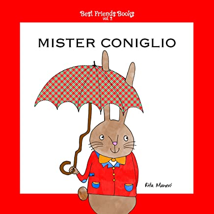 Mister Coniglio (Best Friends Books Vol. 2)