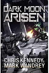 Dark Moon Arisen (The Omega War Book 3) Kindle Edition