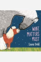 What Matters Most Kindle Edition