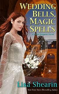 Wedding Bells, Magic Spells (A Raine Benares Novel Book 7)