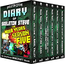 Minecraft Diary of Skeleton Steve the Noob Years - FULL Season FIVE (5): Unofficial Minecraft Books for Kids, Teens, & Ner...