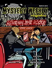 Mystery Weekly Magazine: March 2018 (Mystery Weekly Magazine Issues Book 31)