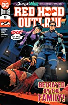 Red Hood: Outlaw (2016-) #48 (Red Hood and the Outlaws (2016-))