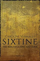The Beautiful One Has Come: Sixtine PREQUEL (English Edition) Format Kindle