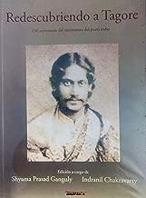 Redescubriendo a Tagore: 150 aniversario del poeta indio (Spanish Edition)