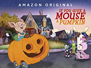 If You Give a Mouse a Pumpkin