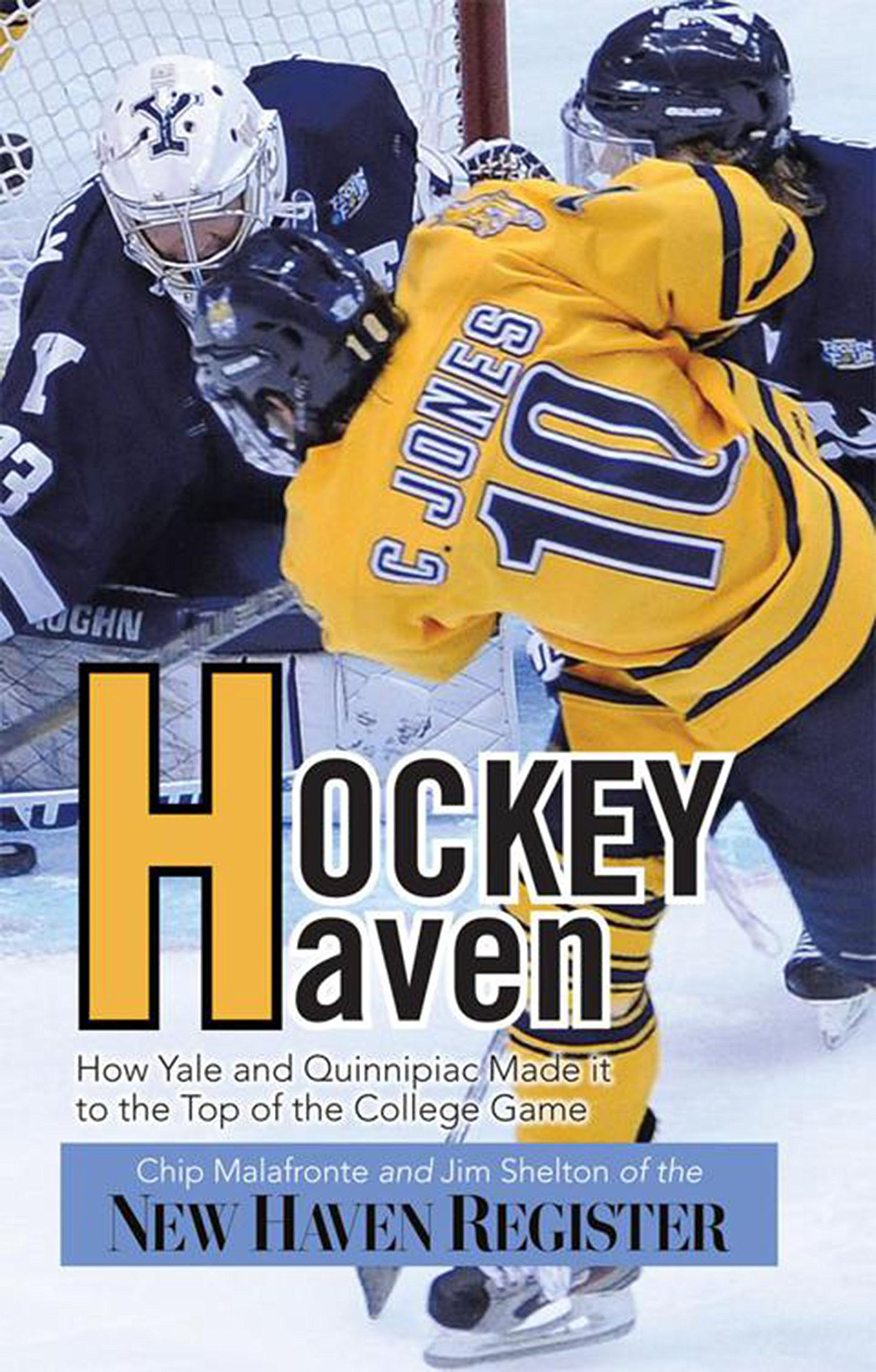 Hockey Haven: How Yale and Quinnipiac Made It to the Top of the College Game (English Edition)