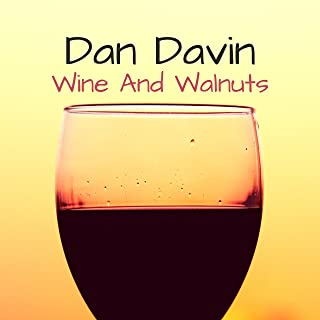 Wine and Walnuts