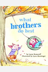 What Brothers Do Best: (Big Brother Books for Kids, Brotherhood Books for Kids, Sibling Books for Kids) Board book