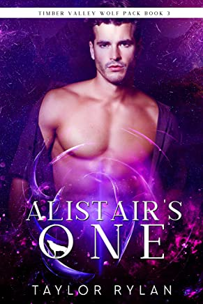 Alistair's One: Timber Valley Wolf Pack Book 3