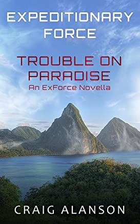 Trouble on Paradise: an ExForce novella (ExForce novellas Book 1)