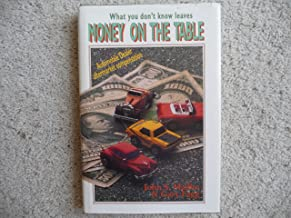 Money on the Table: What You Don't Know Leaves Money on the Table