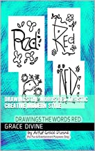 DRAWINGS THE WORDS RED Artistic Creative Modern Style