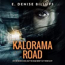 Kalorama Road: Her Memories Died, but the Dead Won't Let Them Sleep